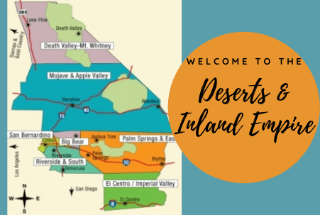 Deserts and Inland Empire Vacation Ideas